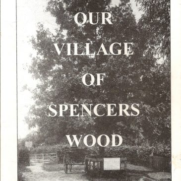 Our Village of Spencers Wood